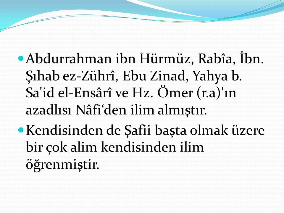 Abdurrahman ibn Hürmüz, Rabîa, İbn. Şıhab ez-Zührî, Ebu Zinad, Yahya b