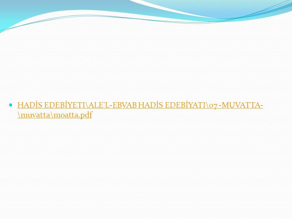 HADİS EDEBİYETI\ALE L-EBVAB HADİS EDEBİYATI\07 -MUVATTA-\muvatta\moatta.pdf