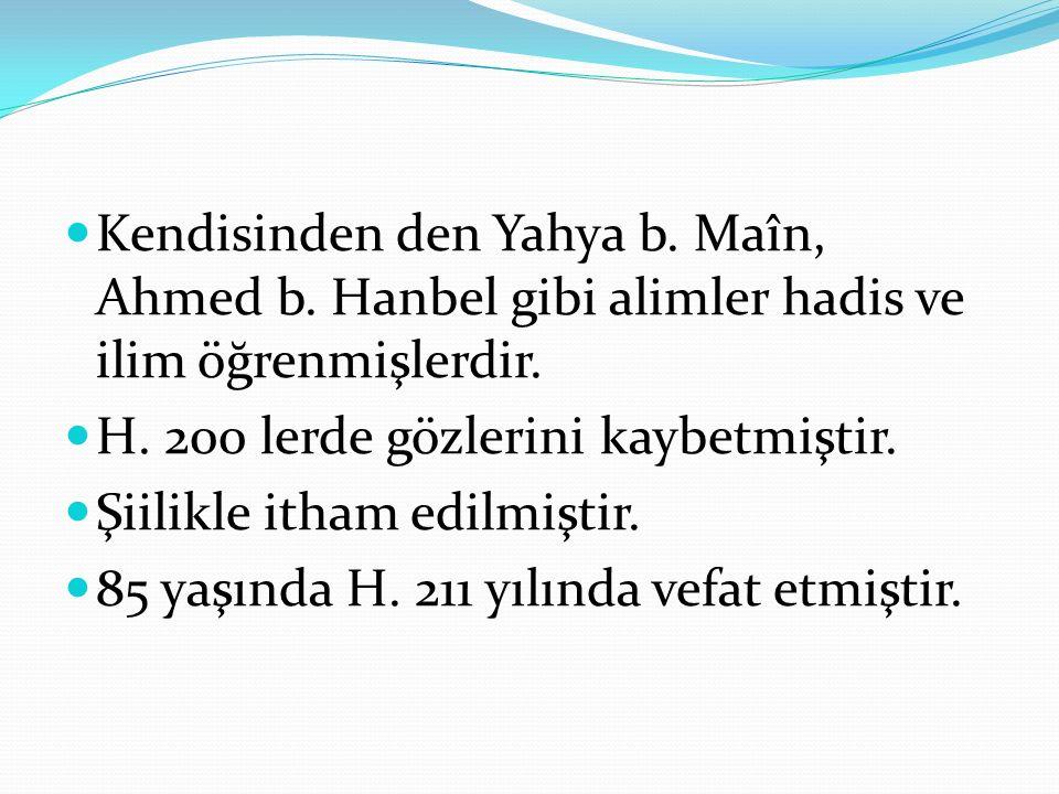 Kendisinden den Yahya b. Maîn, Ahmed b