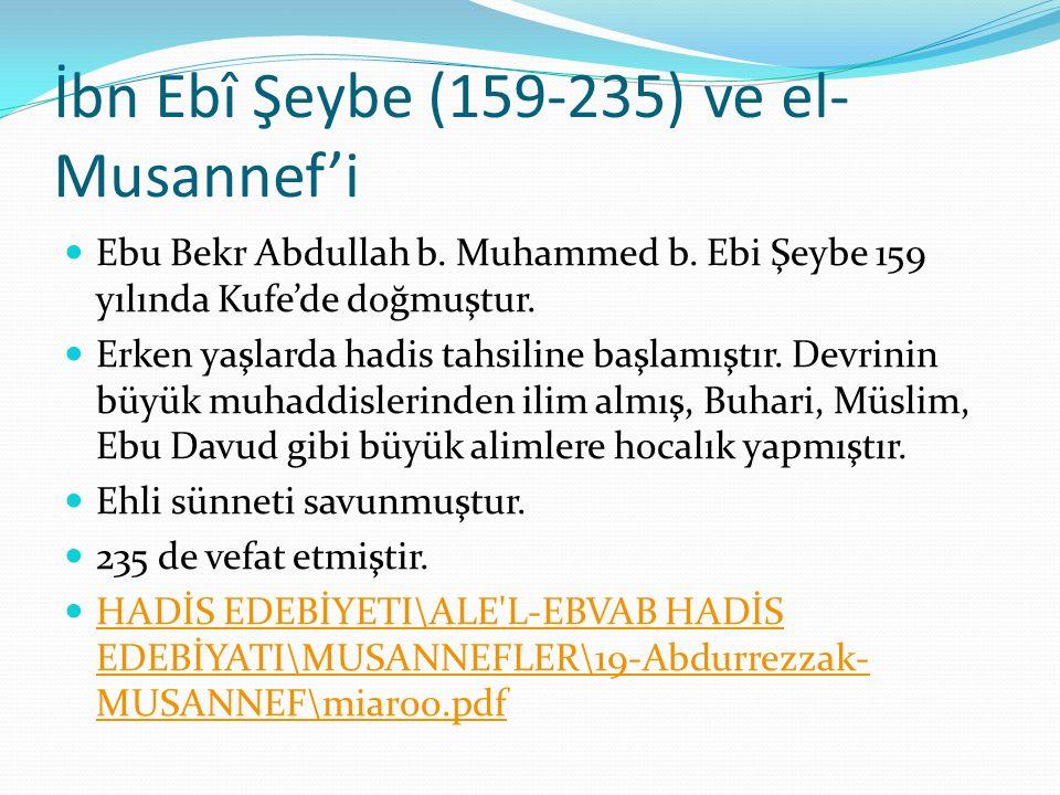 İbn Ebî Şeybe (159-235) ve el-Musannef'i