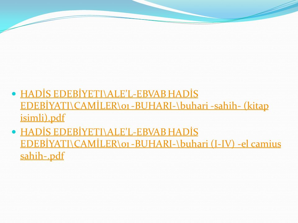 HADİS EDEBİYETI\ALE L-EBVAB HADİS EDEBİYATI\CAMİLER\01 -BUHARI-\buhari -sahih- (kitap isimli).pdf
