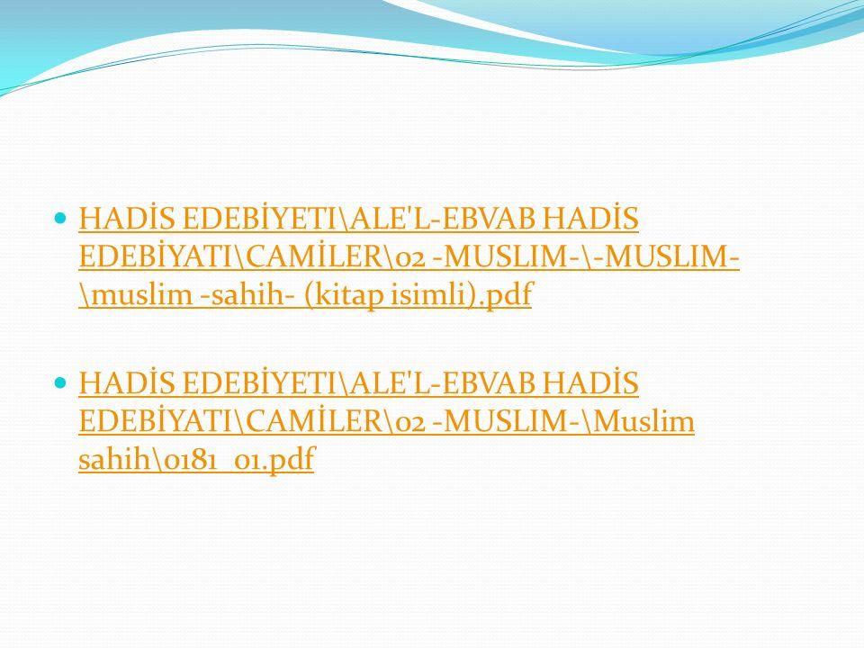 HADİS EDEBİYETI\ALE L-EBVAB HADİS EDEBİYATI\CAMİLER\02 -MUSLIM-\-MUSLIM-\muslim -sahih- (kitap isimli).pdf