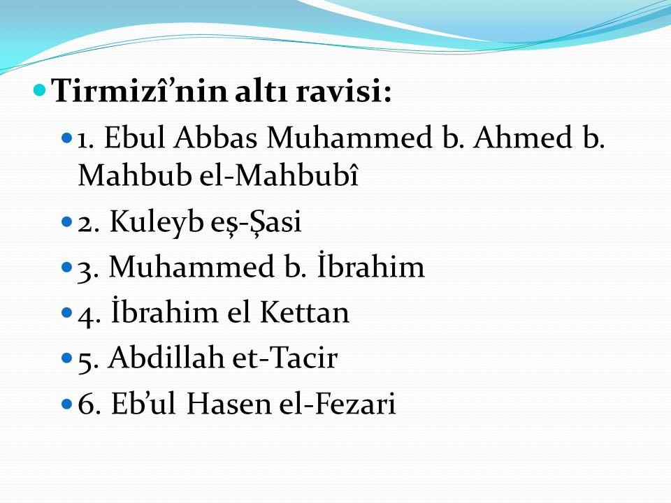 Tirmizî'nin altı ravisi: