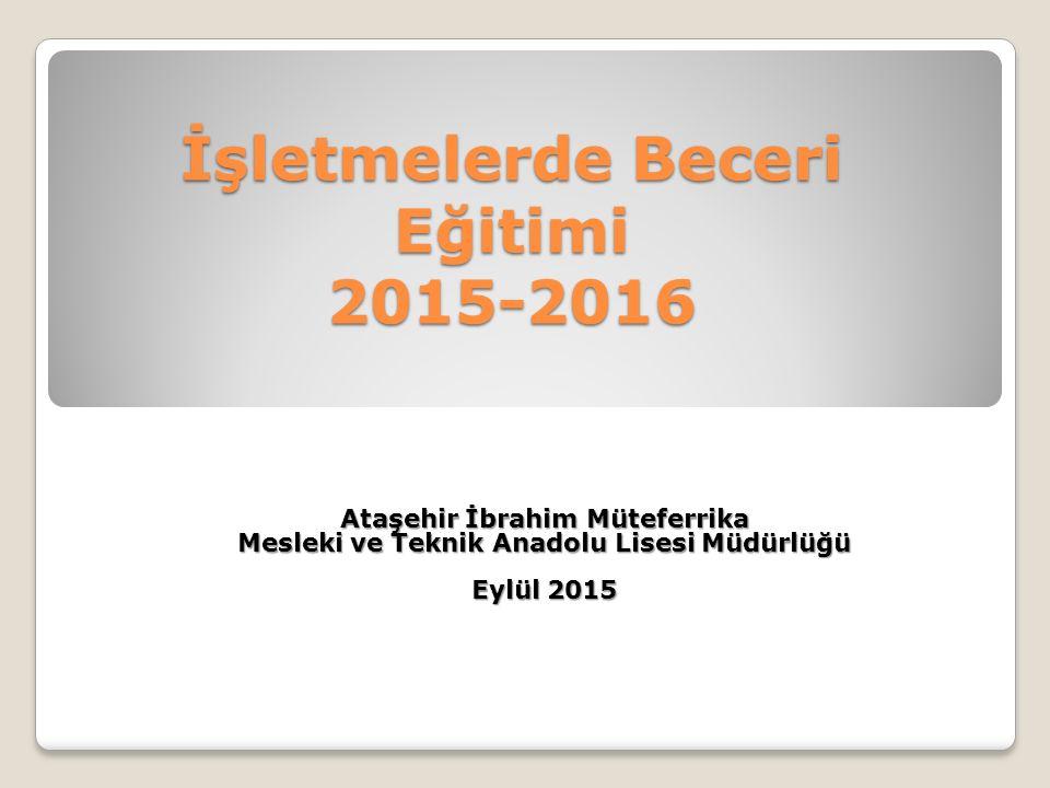 İşletmelerde Beceri Eğitimi 2015-2016
