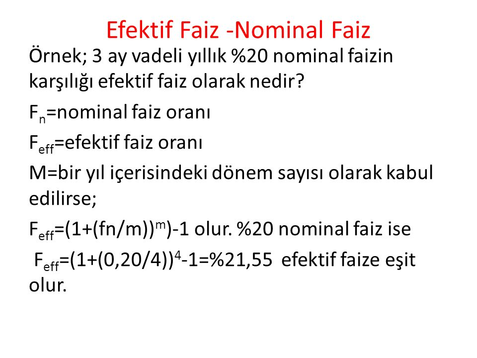 Efektif Faiz -Nominal Faiz