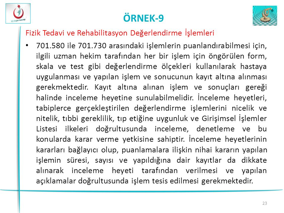 ÖRNEK-9 Fizik Tedavi ve Rehabilitasyon Değerlendirme İşlemleri