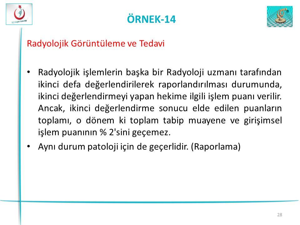 ÖRNEK-14 Radyolojik Görüntüleme ve Tedavi
