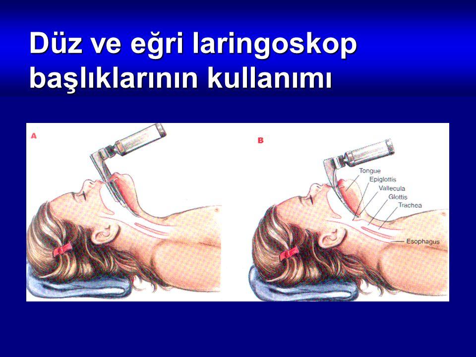 Düz ve eğri laringoskop başlıklarının kullanımı