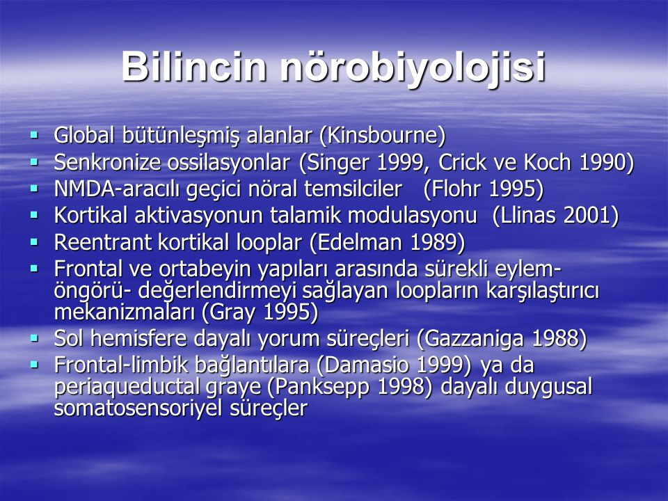 Bilincin nörobiyolojisi