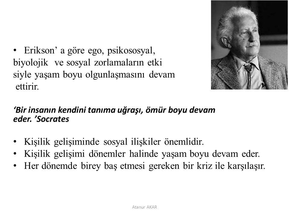 Erikson' a göre ego, psikososyal,