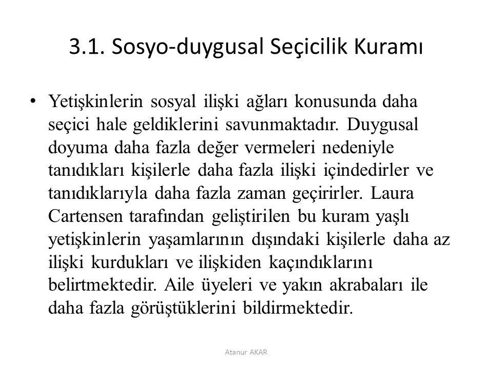 3.1. Sosyo-duygusal Seçicilik Kuramı