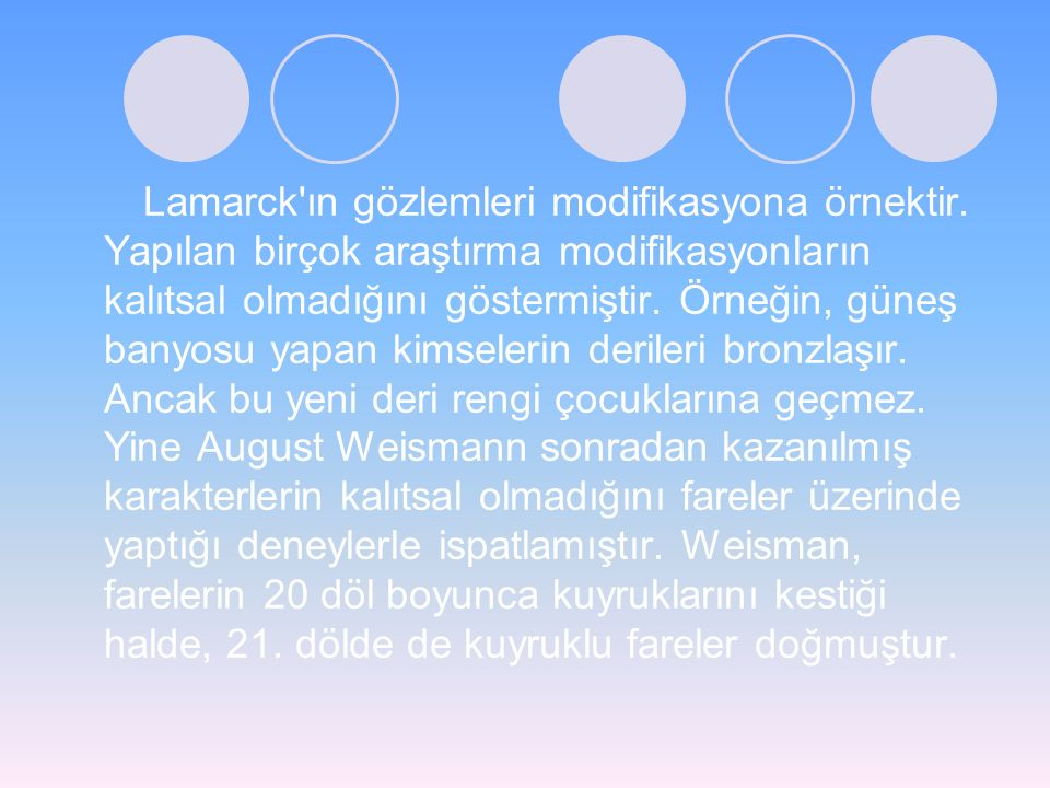 Lamarck ın gözlemleri modifikasyona örnektir