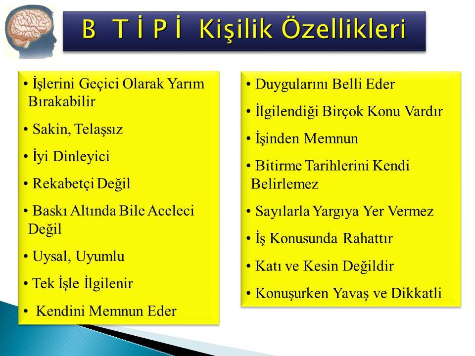 B T İ P İ Kişilik Özellikleri