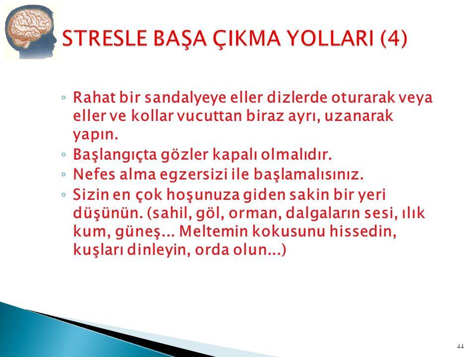 STRESLE BAŞA ÇIKMA YOLLARI (4)