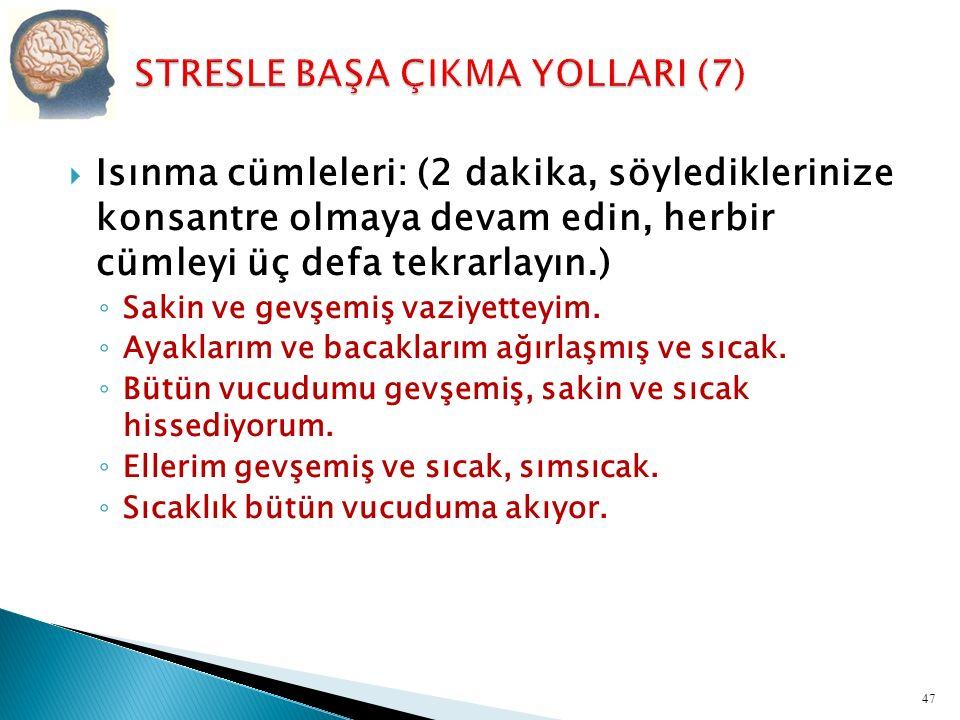 STRESLE BAŞA ÇIKMA YOLLARI (7)