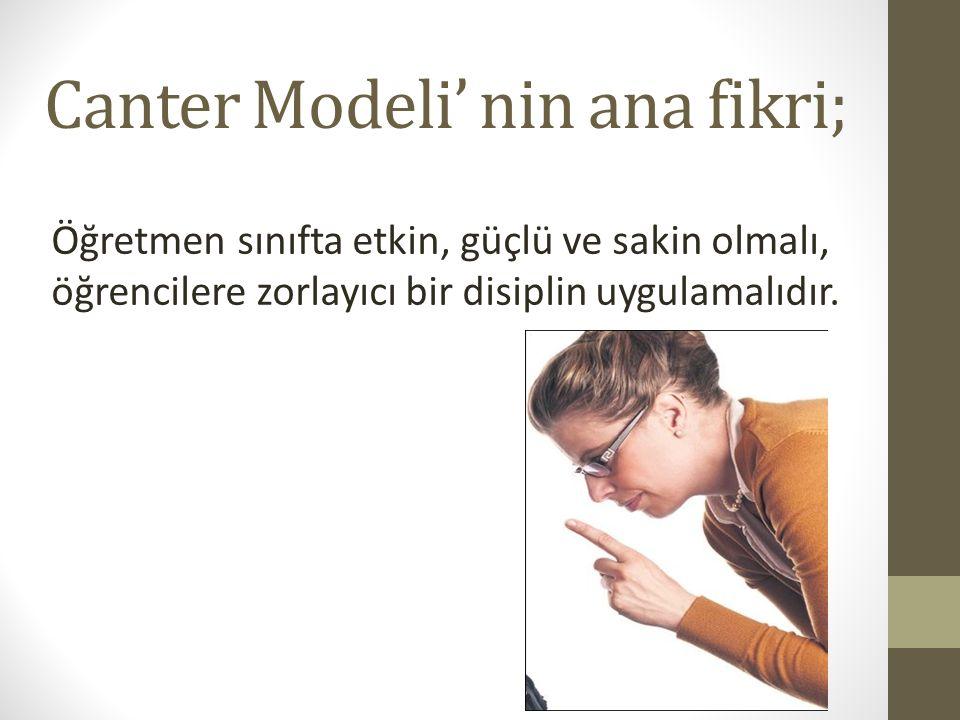 Canter Modeli' nin ana fikri;