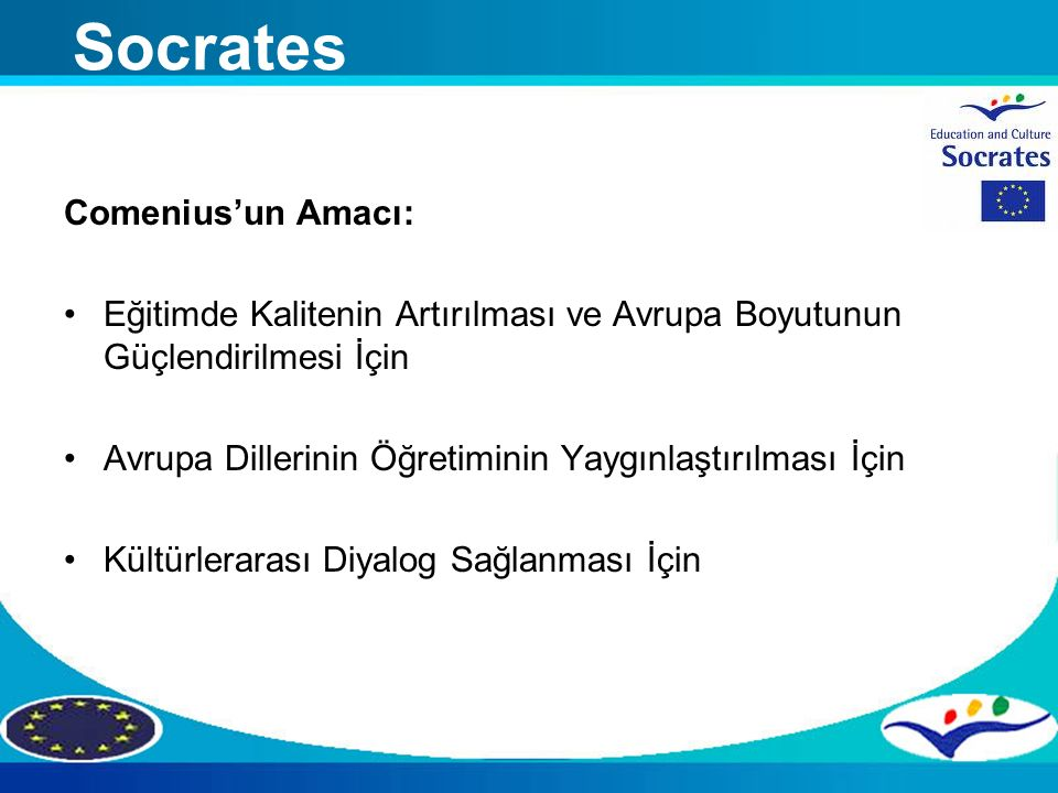 Socrates Comenius'un Amacı: