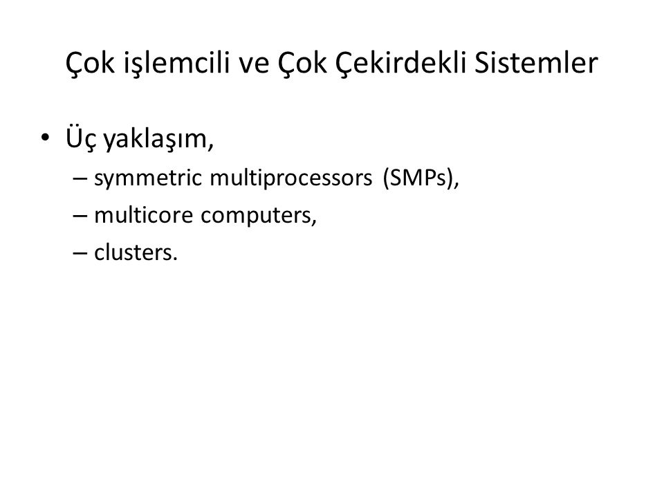 Çok işlemcili ve Çok Çekirdekli Sistemler