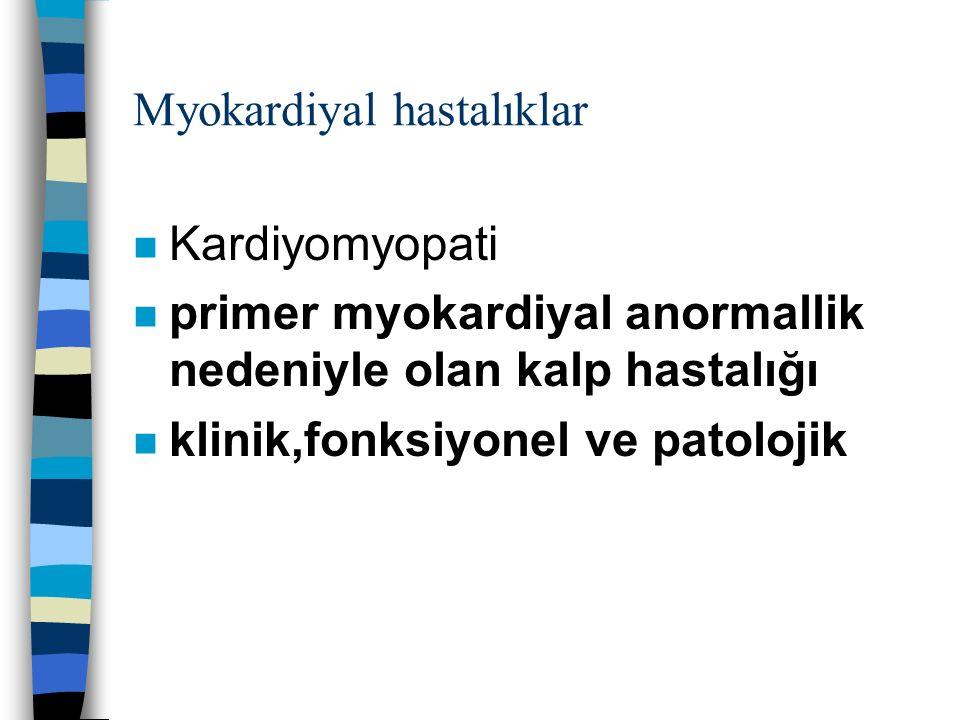 Myokardiyal hastalıklar