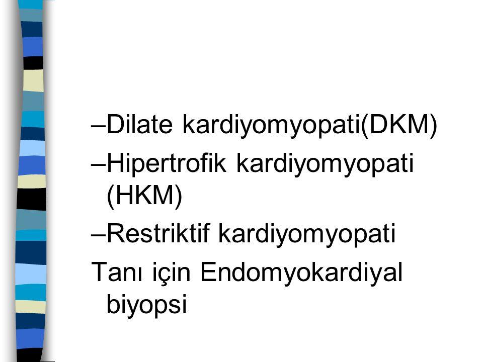 Dilate kardiyomyopati(DKM)