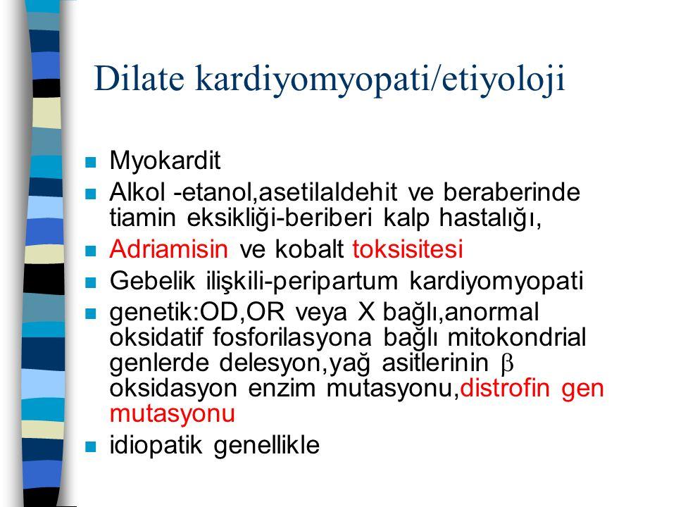 Dilate kardiyomyopati/etiyoloji