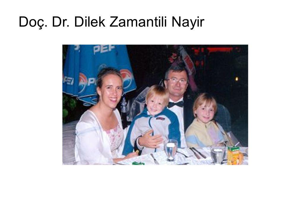 Doç. Dr. Dilek Zamantili Nayir