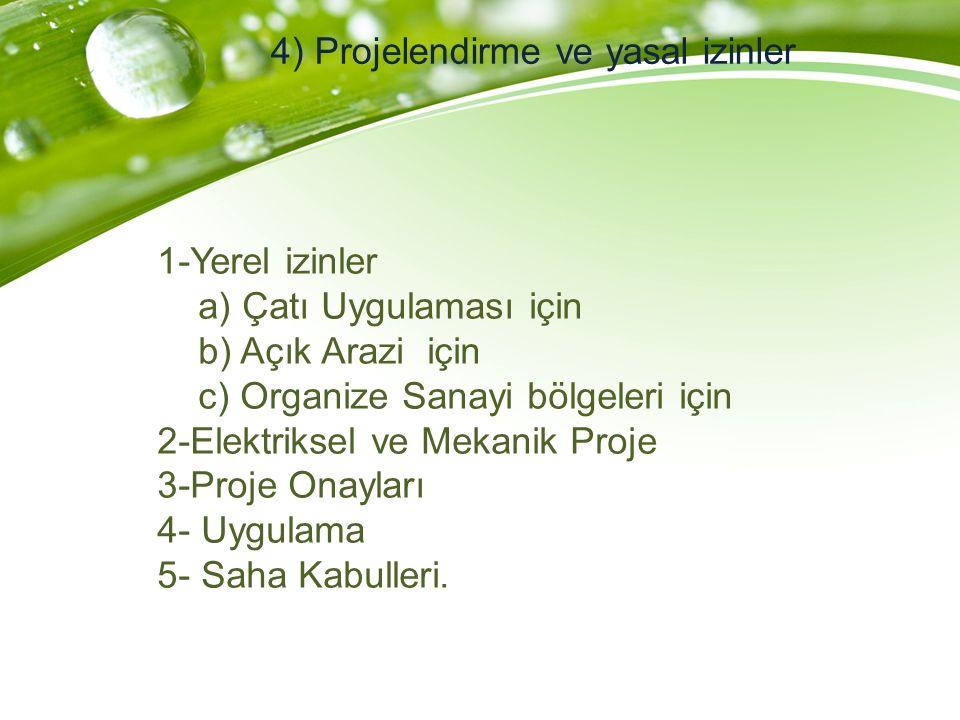 4) Projelendirme ve yasal izinler