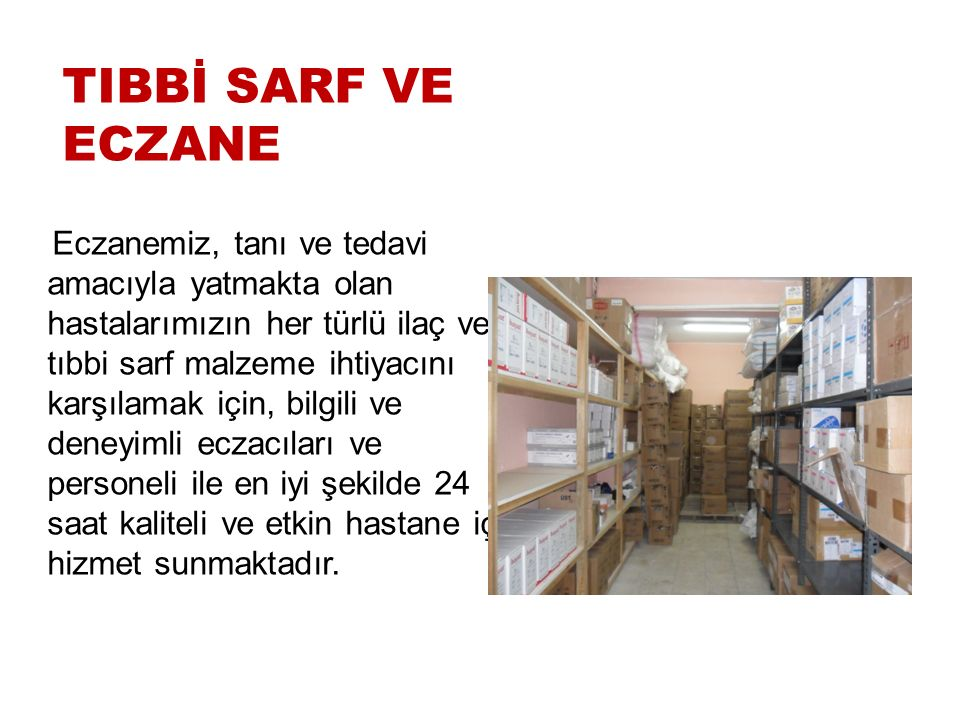 TIBBİ SARF VE ECZANE