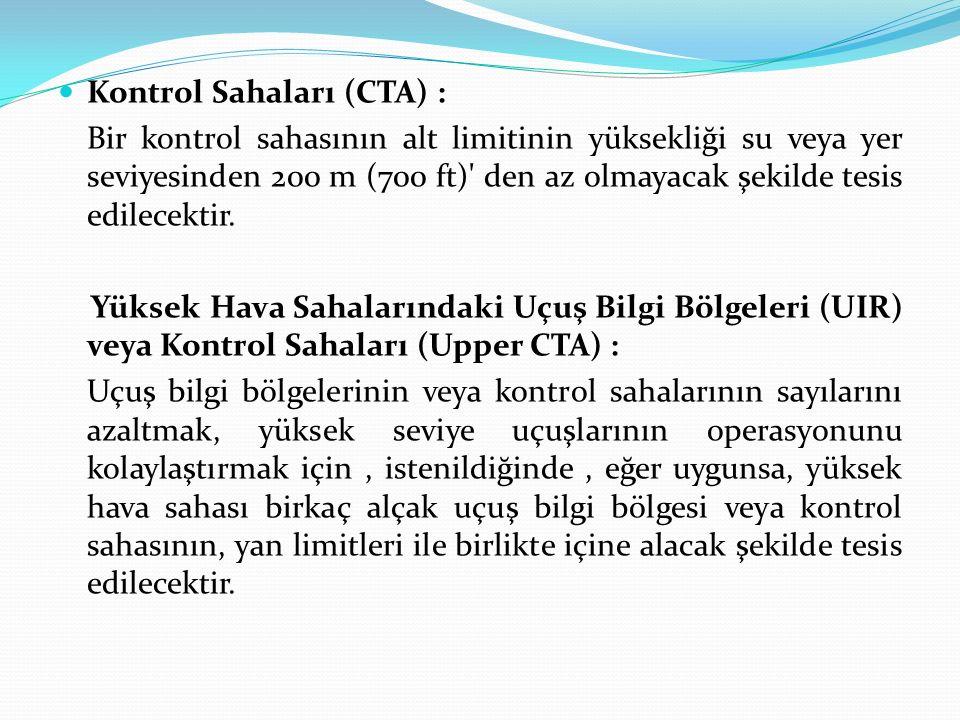 Kontrol Sahaları (CTA) :