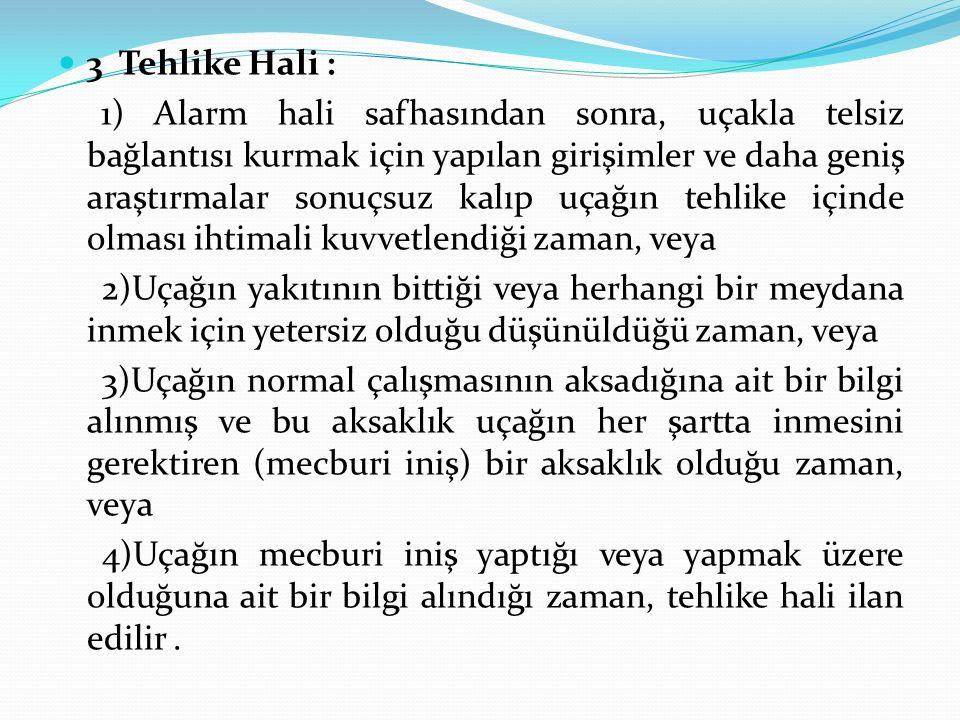 3 Tehlike Hali :