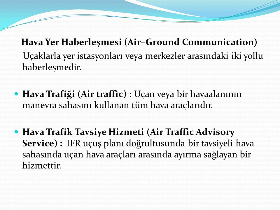 Hava Yer Haberleşmesi (Air–Ground Communication)