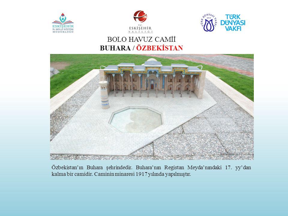 BOLO HAVUZ CAMİİ BUHARA / ÖZBEKİSTAN