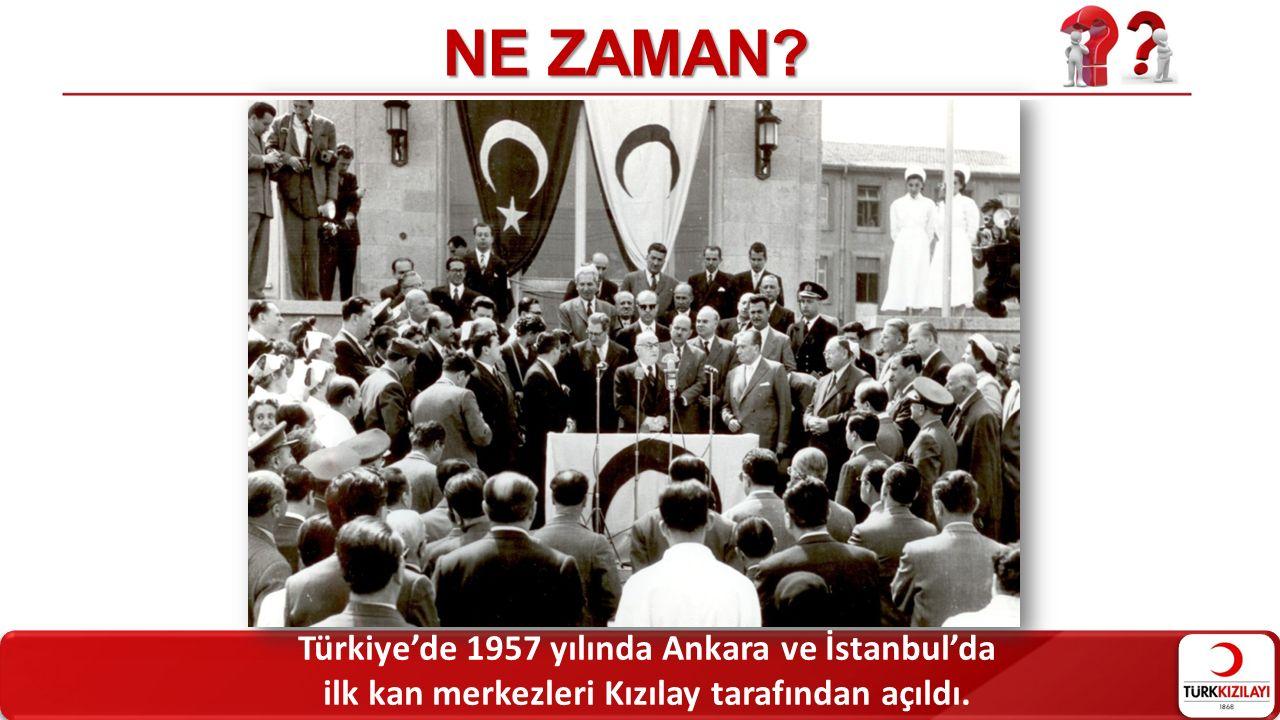 NE ZAMAN Türkiye'de 1957 yılında Ankara ve İstanbul'da
