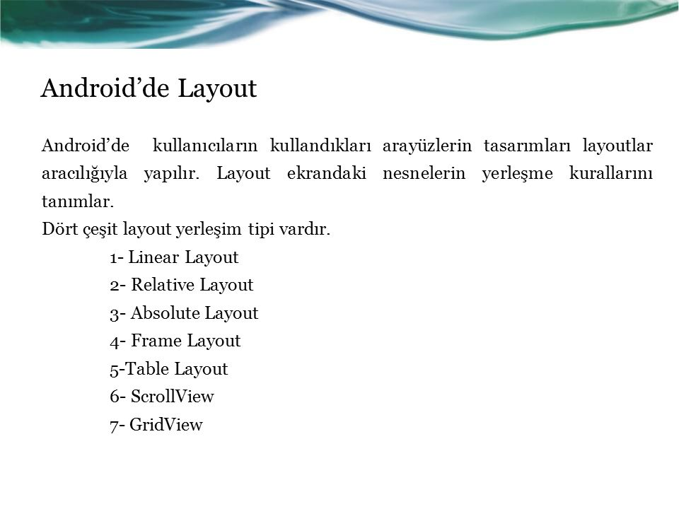 Android'de Layout