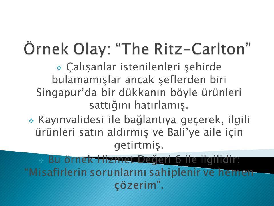 Örnek Olay: The Ritz-Carlton