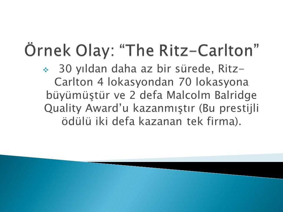 Örnek Olay: The Ritz-Carlton