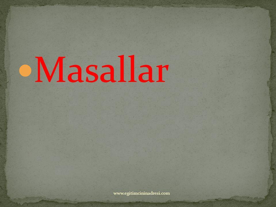Masallar www.egitimcininadresi.com