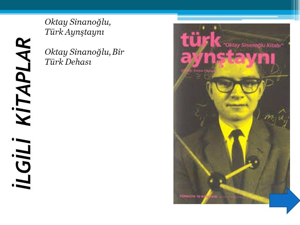 İLGİLİ KİTAPLAR Oktay Sinanoğlu, Türk Aynştaynı