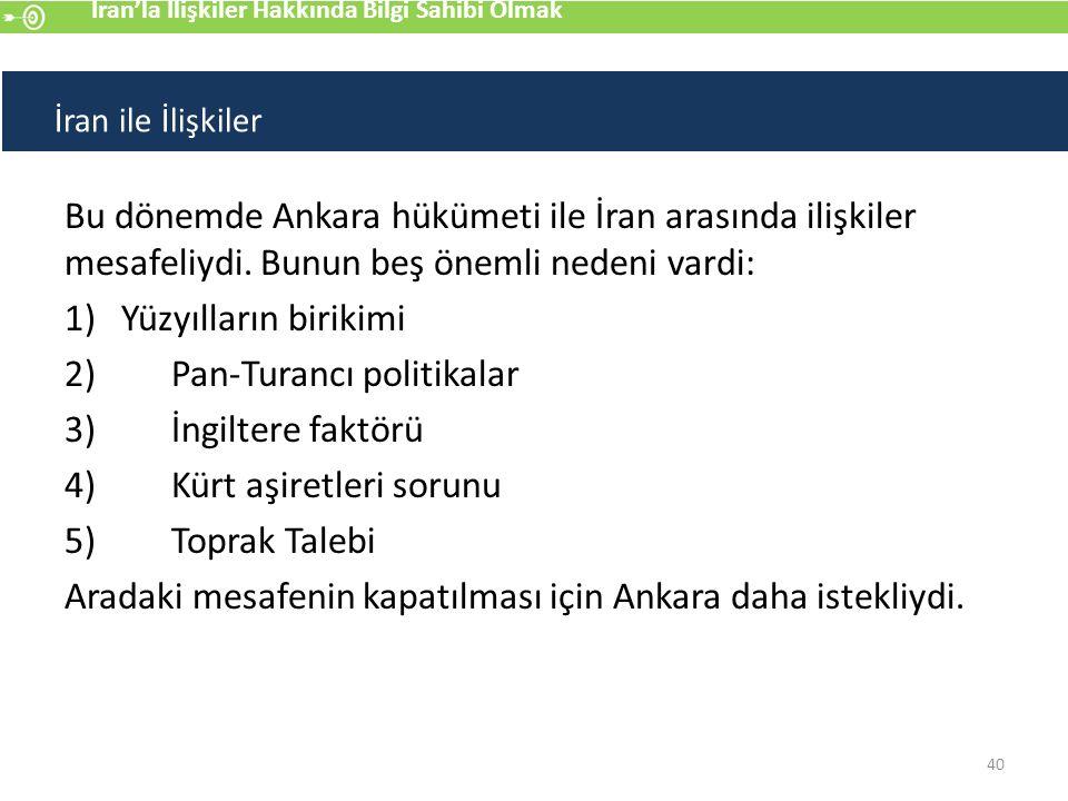 1) Yüzyılların birikimi 2) Pan-Turancı politikalar