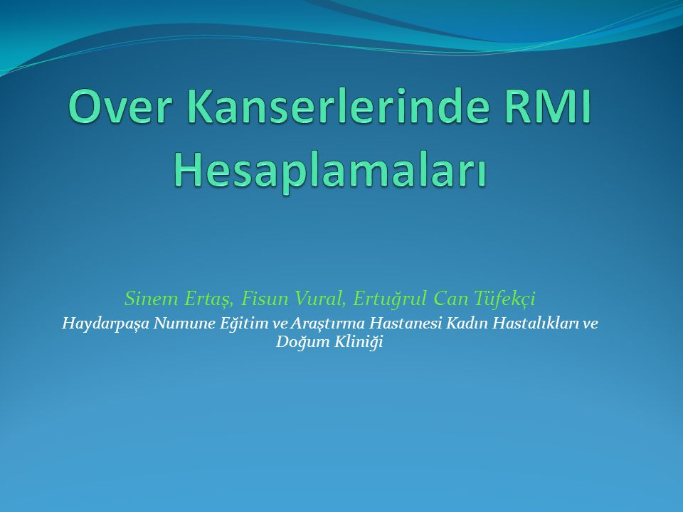 Over Kanserlerinde RMI Hesaplamaları