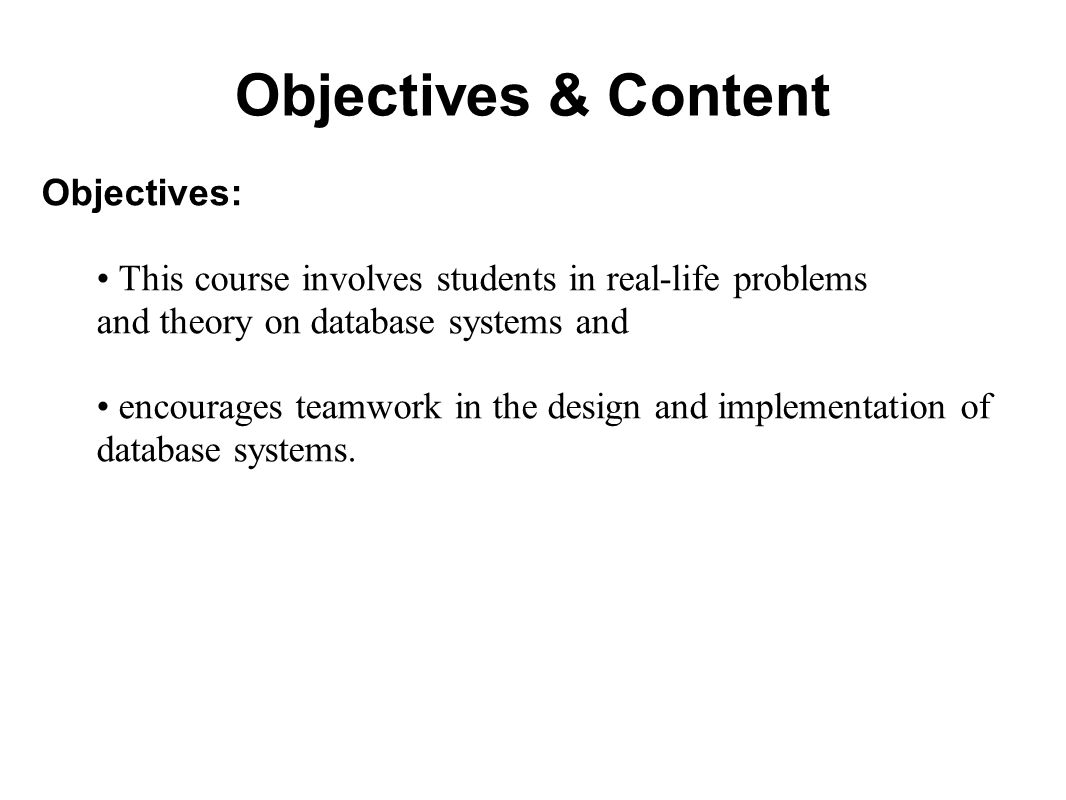 Objectives & Content Objectives: