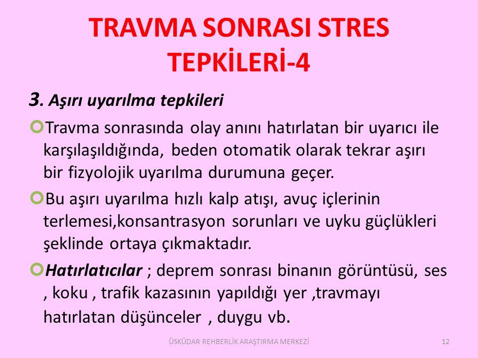 TRAVMA SONRASI STRES TEPKİLERİ-4