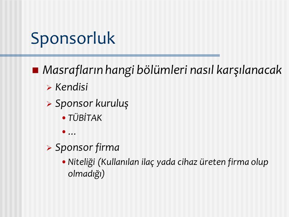 Sponsorluk Masrafların hangi bölümleri nasıl karşılanacak Kendisi