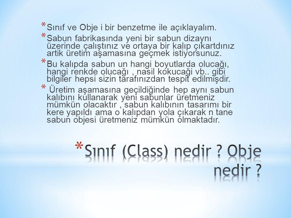Sınıf (Class) nedir Obje nedir