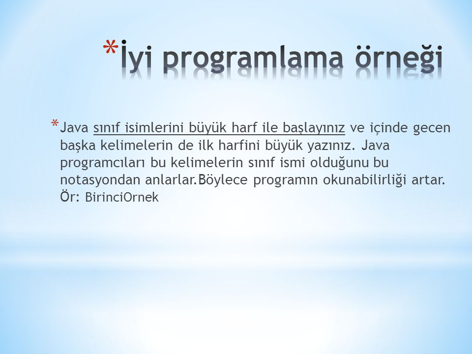 İyi programlama örneği