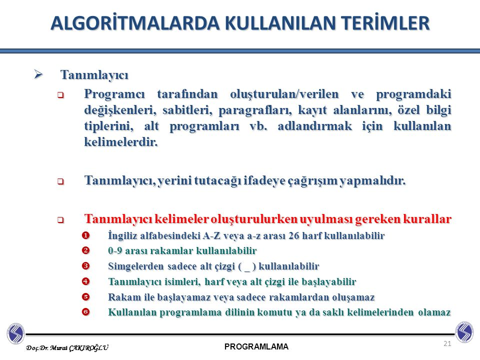 ALGORİTMALARDA KULLANILAN TERİMLER