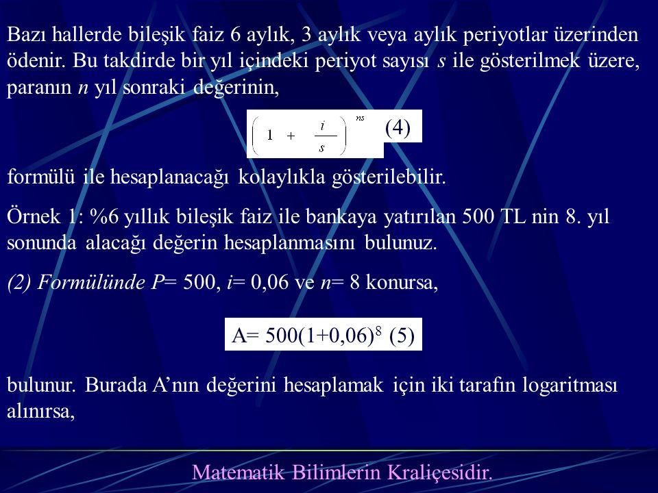 Matematik Bilimlerin Kraliçesidir.