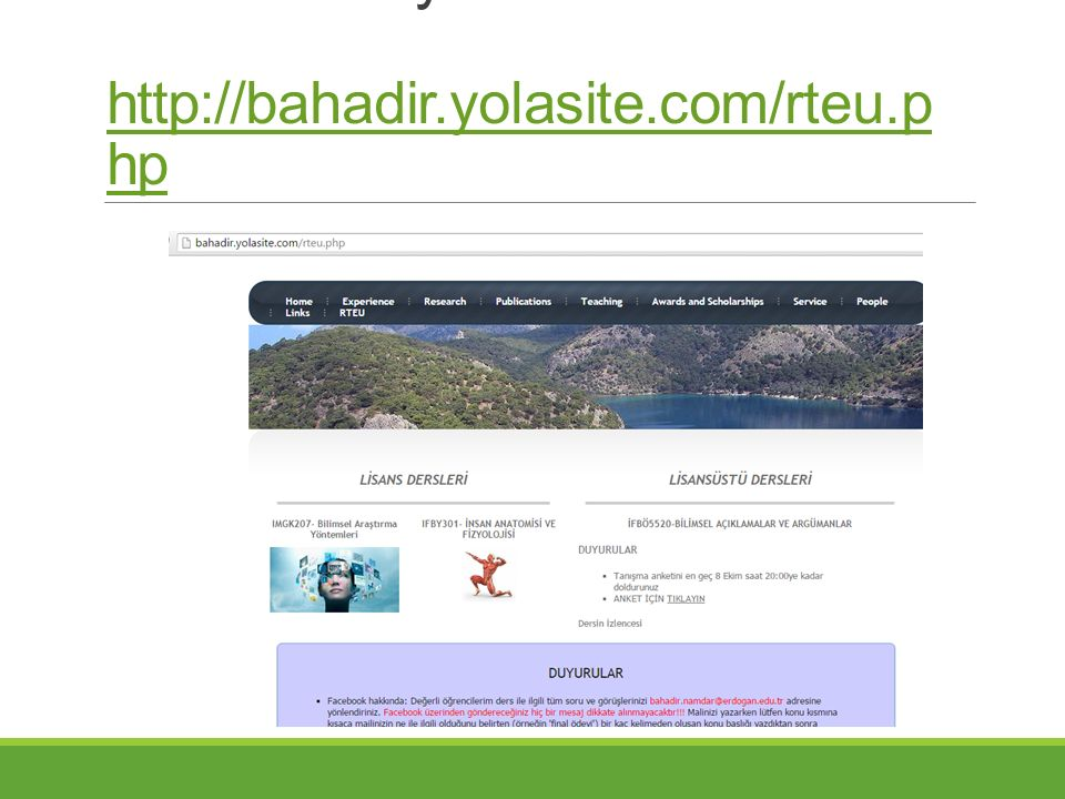Ders materyalleri http://bahadir.yolasite.com/rteu.php
