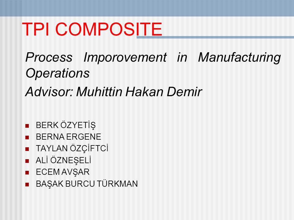 TPI COMPOSITE Process Imporovement in Manufacturing Operations