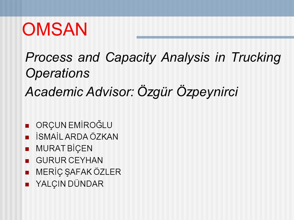 OMSAN Process and Capacity Analysis in Trucking Operations